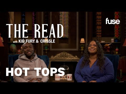 Papa Racist John's   Hot Tops   The Read With Kid Fury & Crissle   Fuse