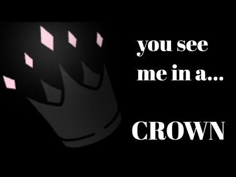 ||you Should See Me In A Crown||gacha Life||