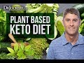 How to Follow a Plant-Based Ketogenic Diet