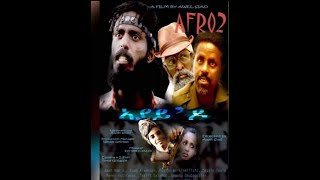 ኣያይ'ዶ(afro2) full eritrea movie 2019