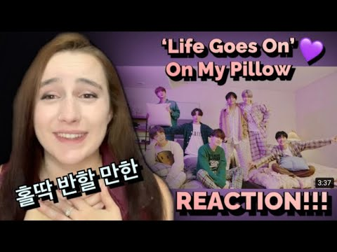 BTS (방탄소년단) - 'Life Goes On' Official MV : On My Pillow | (REACTION)