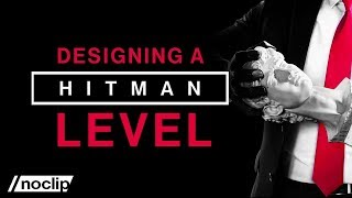 Revealing the Tricks Behind Hitman's Level Design