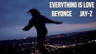 BEYONCE & JAY Z - Everything is Love - OUR LISTEN