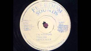 ReGGae Music 498 - Prince Alla - City Without Pity [Freedom Sounds]