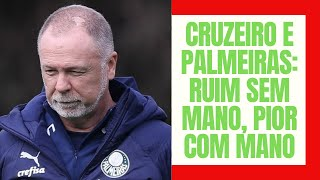 Com Mano, Cruzeiro pontuava menos e após sua chegada ao Palmeiras, o Flamengo ampliou a vantagem