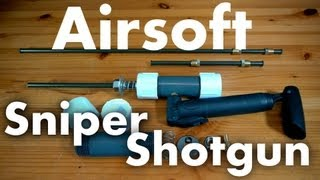 Repeat youtube video How to Make a Sniper/Shotgun Airsoft Rifle