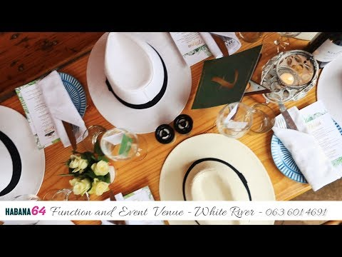 Habana 64 Restaurant Events & Function Venue White River | Africa Travel Channel