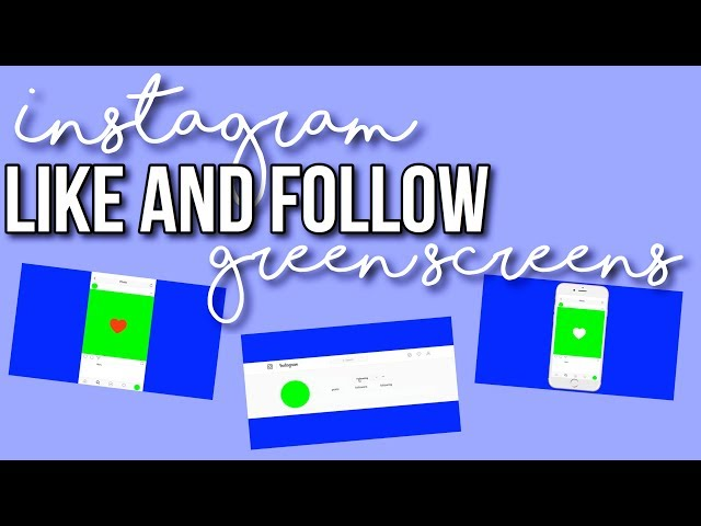Instagram Like + Comment GREEN SCREENS