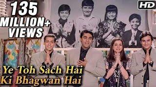 Ye Toh Sach Hai Ki Bhagwan Hai - Hum Saath Saath Hain - Mohnish Behl, Salman Khan, Saif Ali Khan