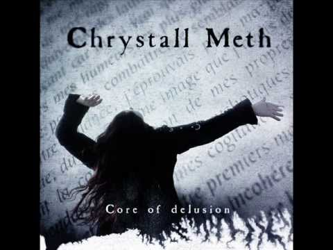 CHRYSTALL METH - Core of Delusion - TEASER