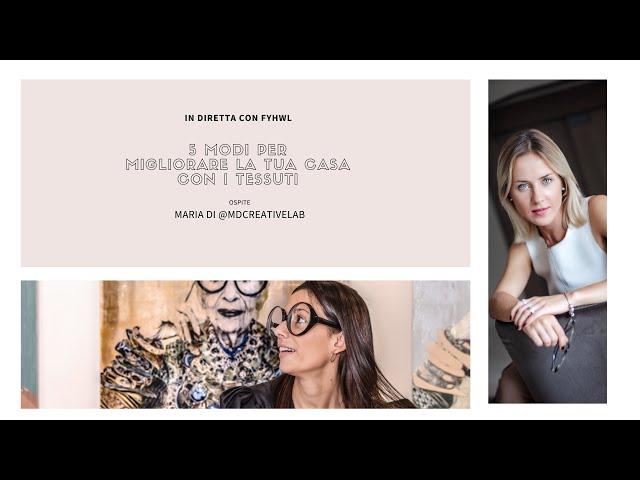 In diretta con Maria di MD Creative Lab - Architect & Interior Designer | Fillyourhomewithlove