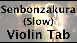 How to Play Senbonzakura on the Violin (Slow Version)