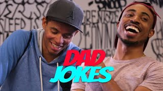 Dad Jokes | Richie vs. Broady