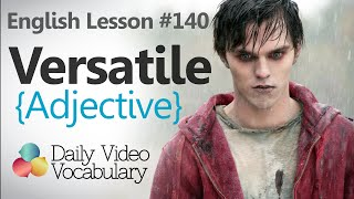 English Lesson # 140 – Versatile (Adjective) - Learn English Conversation, Vocabulary & Phrases