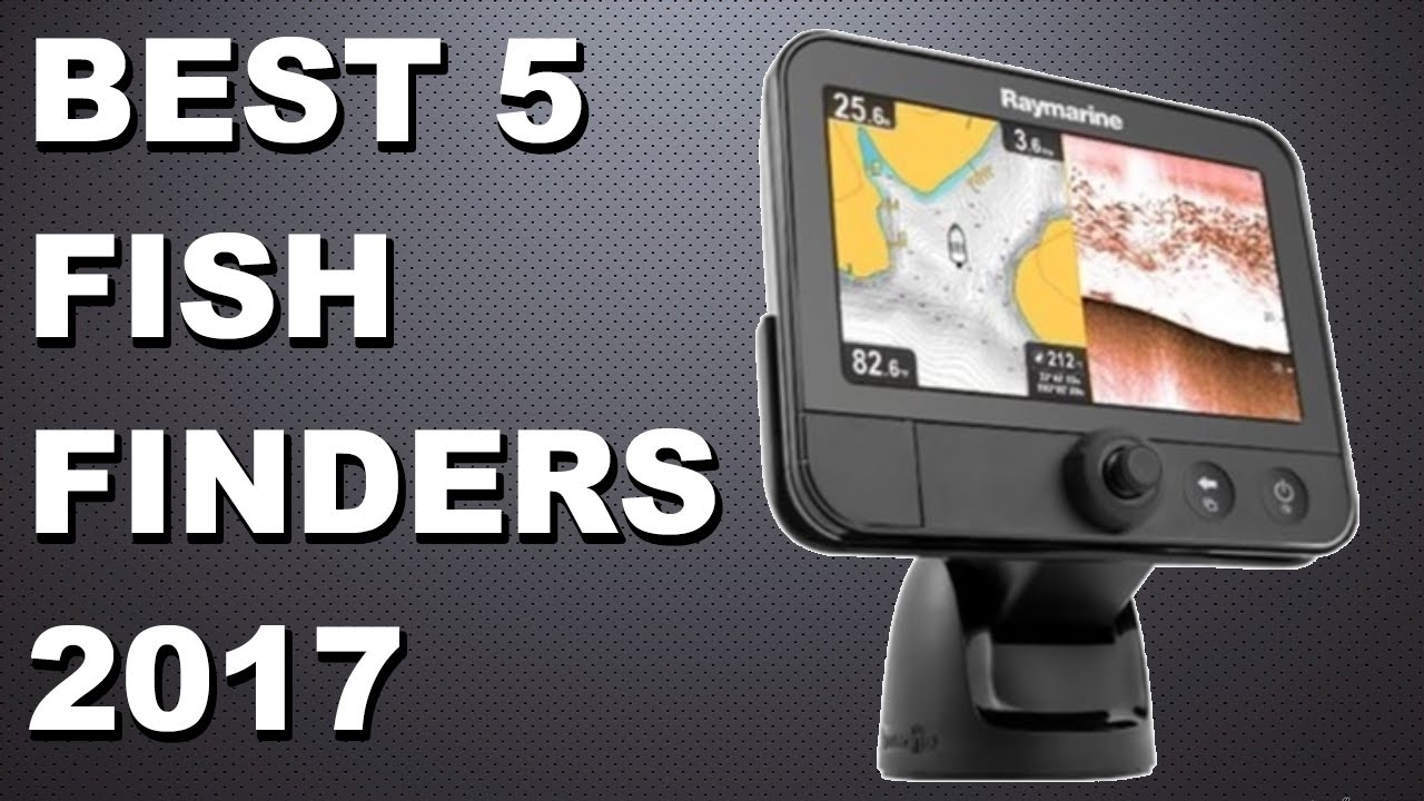 Best 5 Fish Finders To Buy In 2017 Youtube