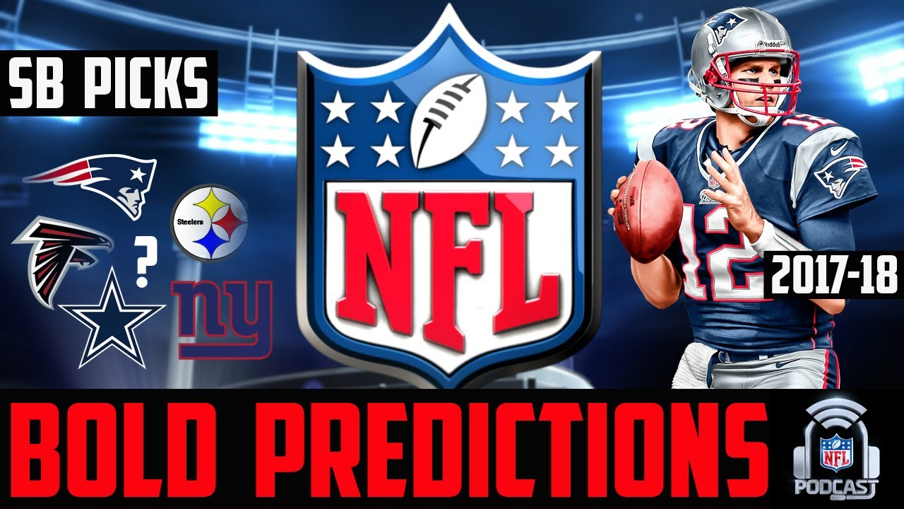 NFL Super Bowl 52 Predictions   More - NFL Bold Predictions 2017-2018 Season faa456eaf