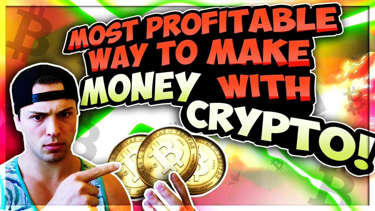 #1 BEST WAY TO MAKE MONEY WITH CRYPTO CURRENCY IN 2018