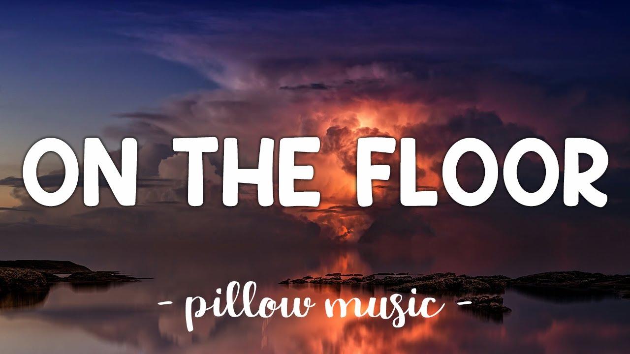 Download On The Floor - Jennifer Lopez (Feat. Pitbull) (Lyrics) 🎵