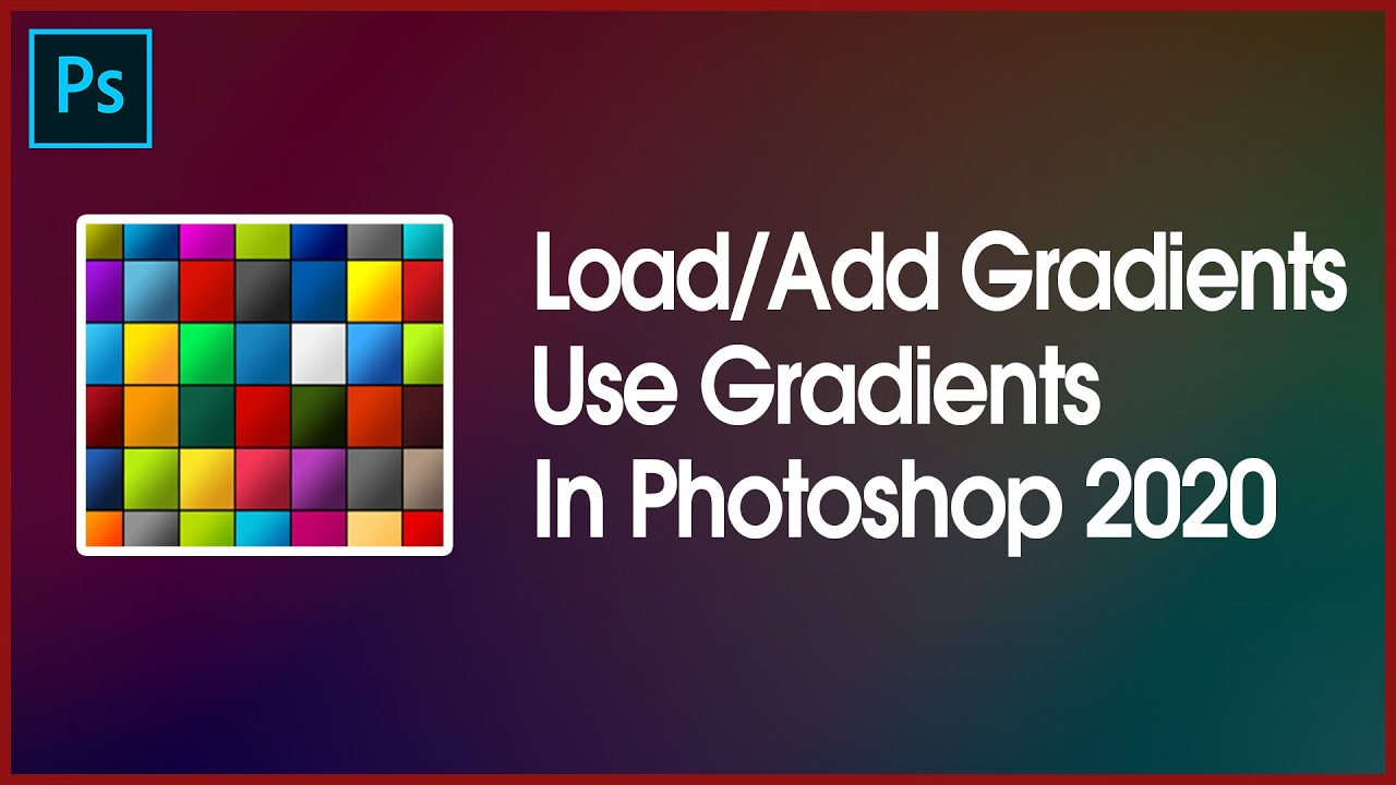 How Add/Load Gradients in Photoshop || How to Use Gradients || Download 100000 Plus of Gradients ✔✔✔