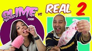 REAL FOOD VS SLIME FOOD CHALLENGE!! RETO SLIME VS COMIDA REAL!! MOMENTOS DIVERTIDOS