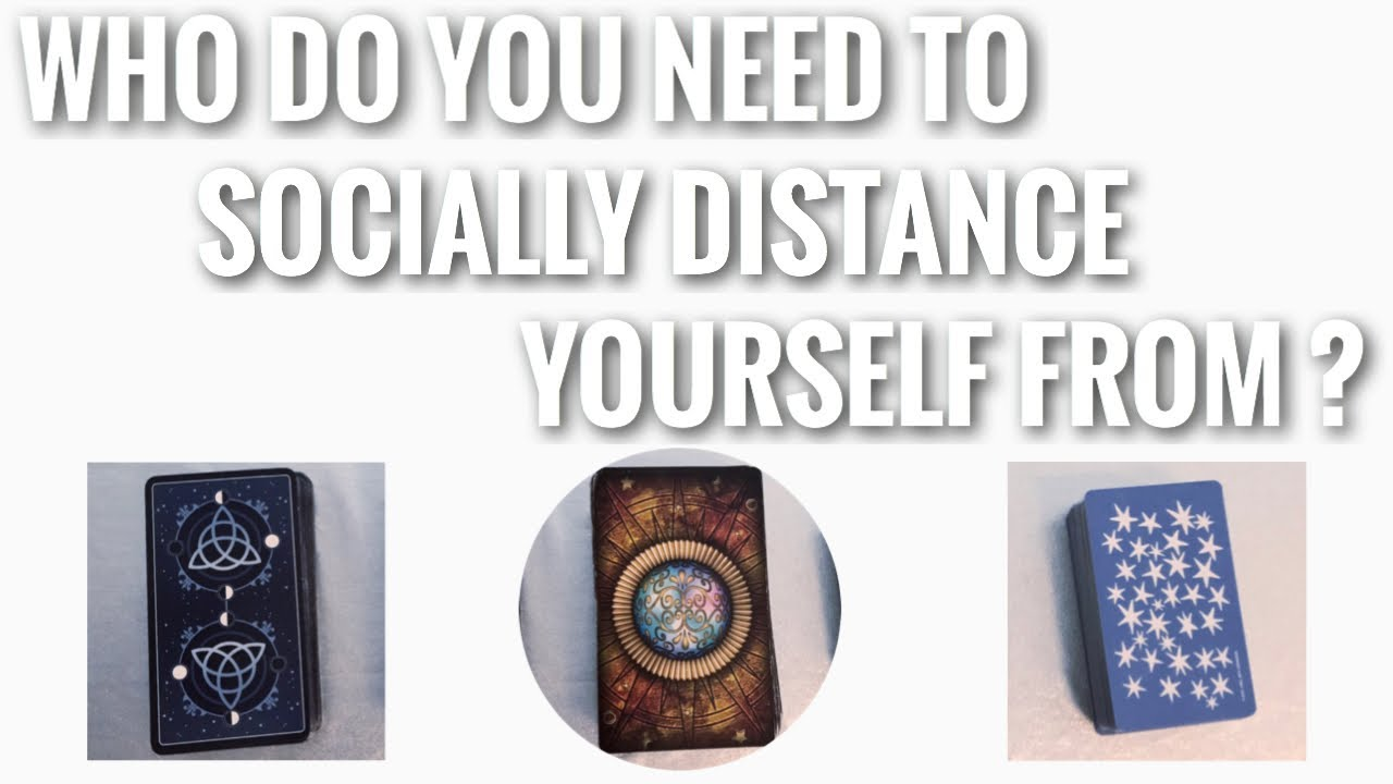 🚫🪓TAROT READING - WHO DO YOU NEED TO SOCIALLY DISTANCE YOURSELF FROM⁉️