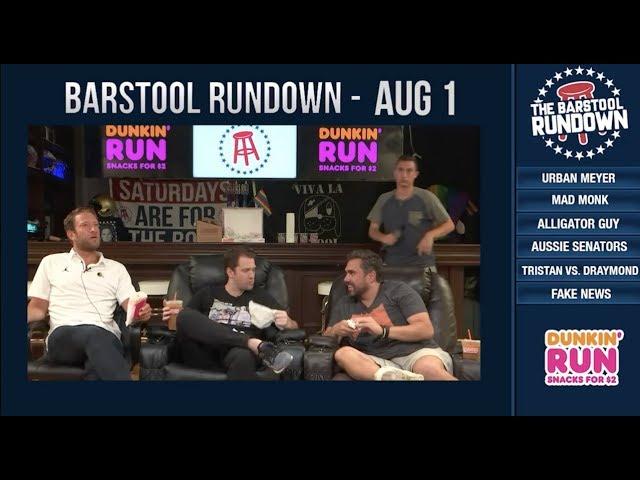 barstool-rundown-august-1-2018