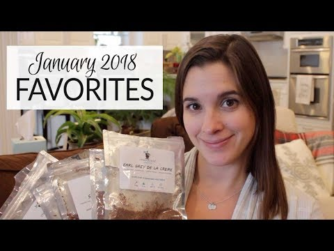 Lifestyle Favorites | January 2018