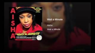 Aisha - Wait a Minute (Extended Mix)