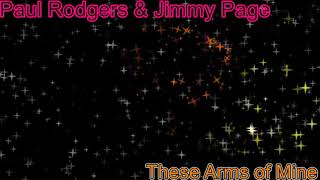 Gambar cover Rockclassics: Paul Rodgers & Jimmy Page - These Arms of Mine