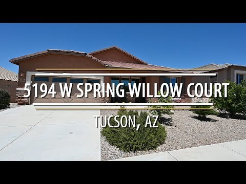 Home For Sale in Tucson, AZ 5194 W Spring Willow Court