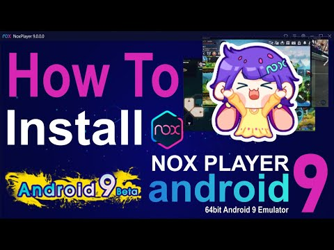 How To Install Android 9 Emulator Nox 9