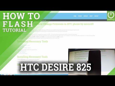 How To Flash HTC Desire 825 - Upgrade HTC / Update Firmware