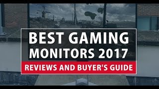 Best Gaming Monitors 2018- Reviews and Buyer