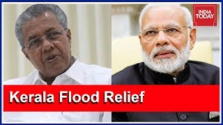 #KeralaSOS | Politics Over Rs 500 Cr Offered By Centre For Kerala Flood Relief