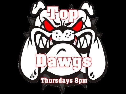 Top Dawgs W/ Chris Smigz