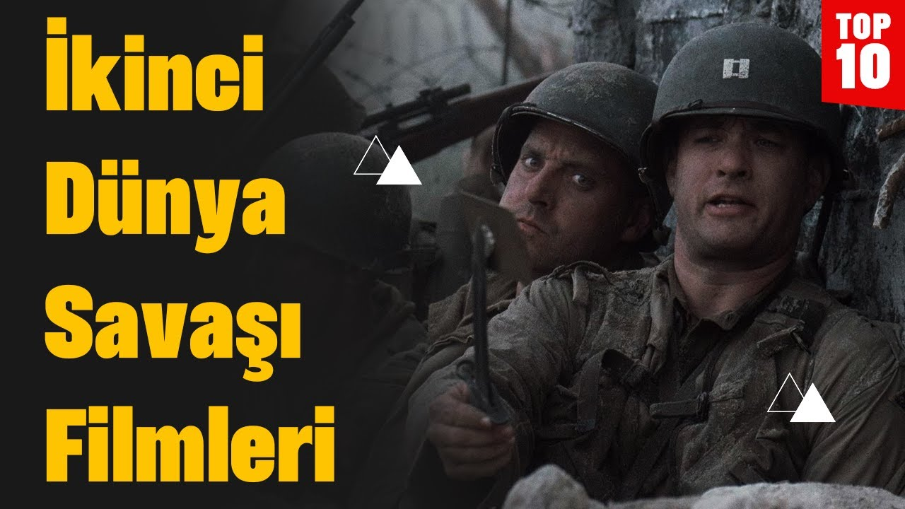 İkinci Dünya Savaşı Konulu En İyi Filmler Top 10