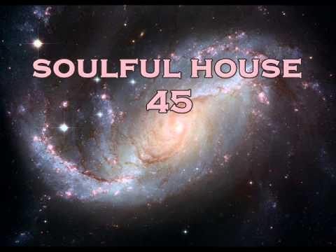 SOULFUL HOUSE 45