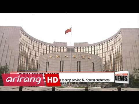 China's central bank told banks to stop provide services to North Korean customers