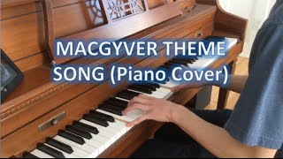 MacGyver Theme song on piano