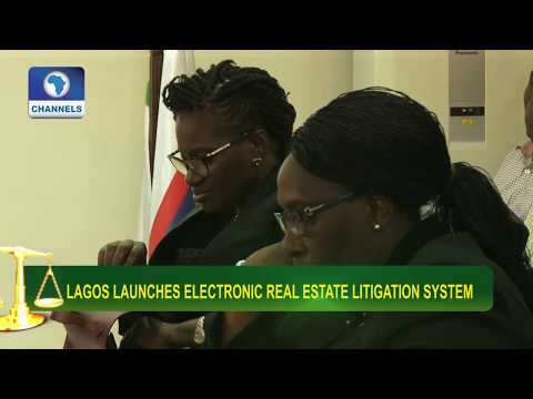 Lagos Govt Launches Electronic Real Estate Litigation System |Law Weekly|