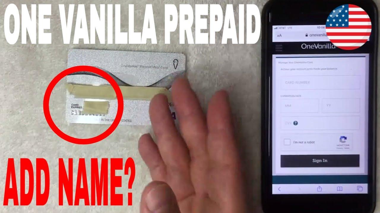 how to add name to one vanilla prepaid visa debit card