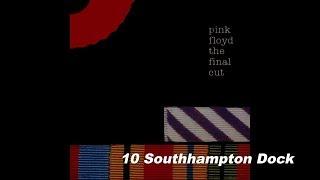 "10. ""Southampton Dock"" from The final cut - Pink Floyd HD"