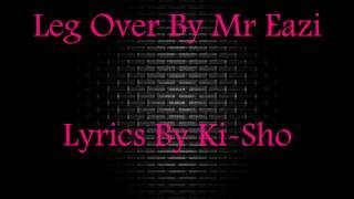Mr Eazi - Leg Over (NEW Official Video Lyrics 2016)