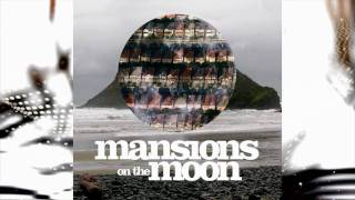 Mansions on the Moon - Magic
