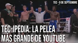 TEC-IPEDIA: La pelea más grande de YouTube