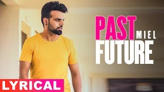 Past Future (Lyrical Video) | Miel | Latest Punjabi Song 2019 | Speed Records