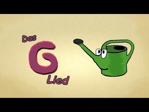 Kinderlieder zum mitsingen deutsch kindergarten playlist - das G-LIED - Buchstaben song deutsch