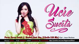 Ucie Sucita - Pacar Duren Sawit (J. Shalwa - Radio Edit Mix) (Official Audio Video)