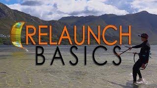 Relaunch Basics (how t๐ kitesurf / kiteboard tutorial, Part 1)