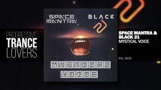 Space Mantra Black 21 Mystical Voice